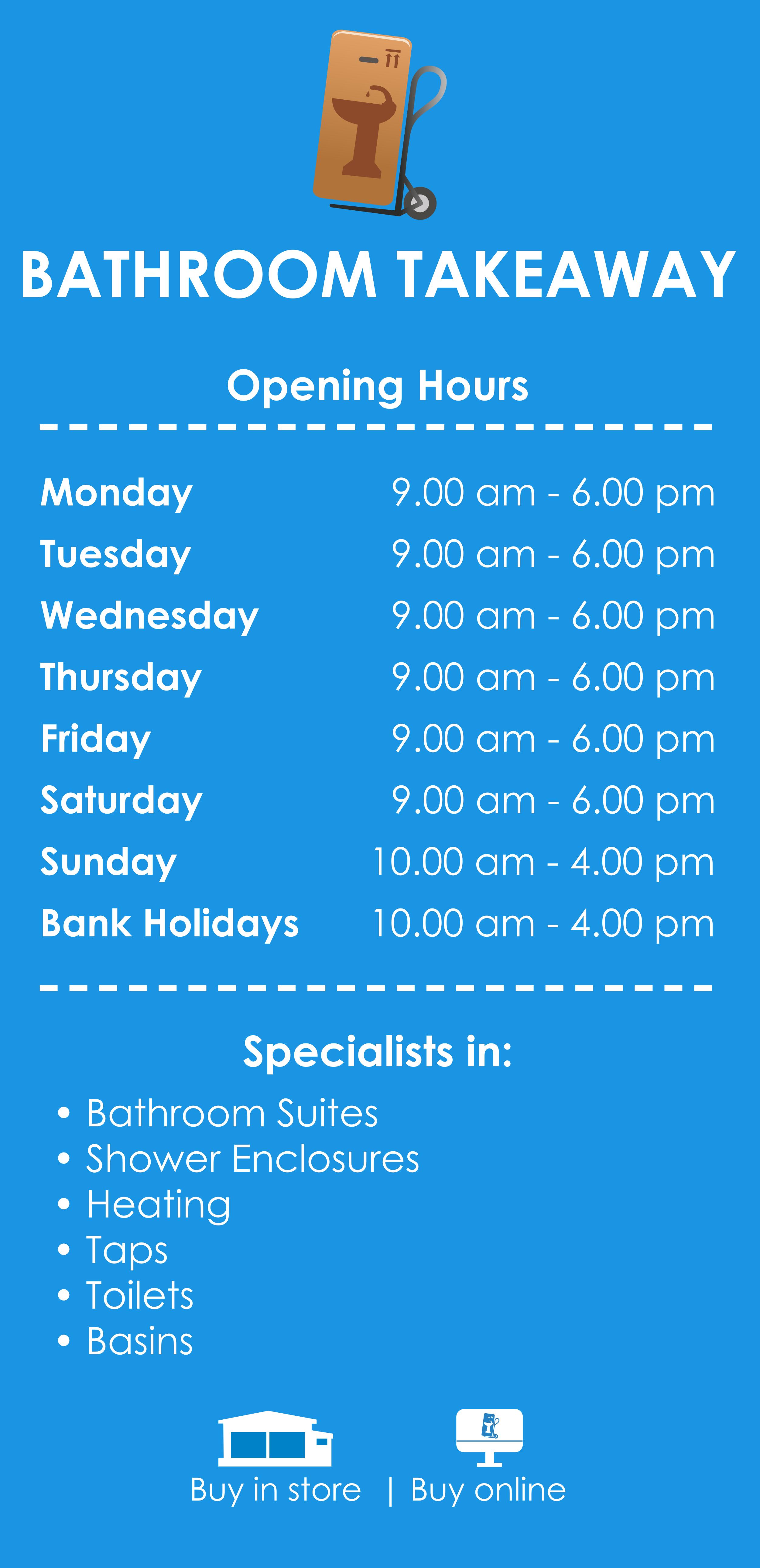 Bathroom Takeaway Opening Hours